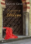 El carcelero de Isbiliya - Arlette Geneve