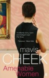 Amenable Women - Mavis Cheek