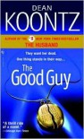 The Good Guy by Dean Koontz -