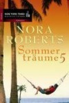Sommerträume 5 (Summer Desserts / Lessons Learned) - M.R. Heinze, Nora Roberts