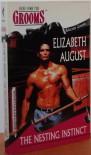The Nesting Instinct - Elizabeth August