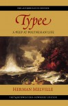 Typee: A Peep at Polynesian Life - Herman Melville, Hershel Parker, Harrison Hayford, G. Thomas Tanselle