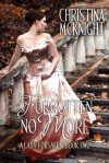Forgotten No More - Christina McKnight