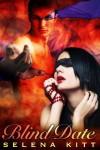 Blind Date - Selena Kitt