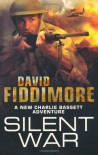Silent War - David Fiddimore