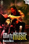 Mate by the Music (The Edge Series) - Rebecca Royce