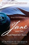 Jane and the Canterbury Tale: Being A Jane Austen Mystery - Stephanie Barron