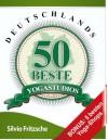 Deutschlands 50 beste Yogastudios (German Edition) - Silvio Fritzsche