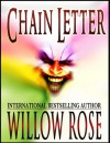 Chain Letter - Willow Rose