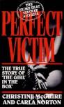 Perfect Victim - Christine McGuire;Carla Norton