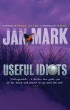 Useful Idiots - Jan Mark