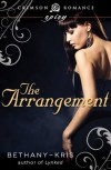The Arrangement (Crimson Romance) - Bethany-Kris