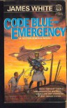 Code Blue: Emergency! - James White