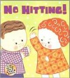 No Hitting!: A Lift-the-Flap Book - Karen Katz