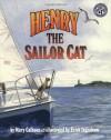 Henry the Sailor Cat - Mary Calhoun