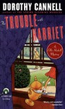 The Trouble with Harriet - Dorothy Cannell