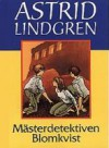 Mästerdetektiven Blomkvist - Astrid Lindgren