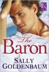 The Baron: A Loveswept Classic Romance - Sally Goldenbaum