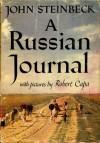 A Russian Journal - John Steinbeck, Robert Capa