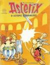 Ο Αστερίξ μονομάχος - René Goscinny, Albert Uderzo