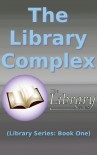 The Library Complex - Reyskaw Marcosius Velorus