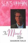 The Miracle Man - Sharon Sala