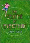 The Center of Everything -