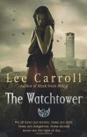 The Watchtower - Lee Carroll