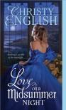 Love on a Midsummer Night - Christy English