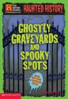Ghostly Graveyards and Spooky Spots - Cameron Banks