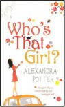Who's That Girl? - Alexandra Potter, Potter Alexandra