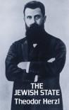 The Jewish State - Theodor Herzl