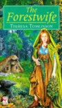 The Forestwife - Theresa Tomlinson