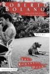 The Romantic Dogs - Roberto Bolaño