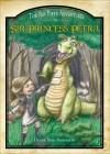 Sir Princess Petra: The Pen Pieyu Adventures - Diane Mae Robinson