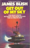 Get Out Of My Sky - James Blish