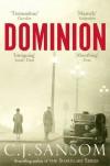 Dominion - C. J Sansom