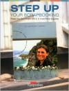 Step Up Your Scrapbooking - Lisa Brown-Caveney, Creating Keepsakes, Lisa Brown-Caveney