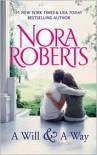 Will and a Way - Nora Roberts