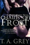 Chains of Frost: The Bellum Sisters 1 - T.A. Grey