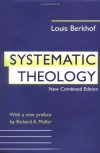 Systematic Theology - Louis Berkhof