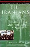 The Iranians: Persia, Islam and the Soul of a Nation - Sandra Mackey, Scott Harrop