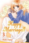 Happy Marriage?!, Vol. 3 - Maki Enjouji