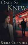 Once She Knew - Sheila Connolly