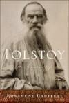 Tolstoy: A Russian Life - Rosamund Bartlett
