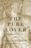 The Pure Lover: A Memoir of Grief - David Plante