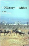 A History of Africa - J.D. Fage, William Tordoff