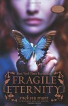 Fragile Eternity (Wicked Lovely, Book 3) by Marr, Melissa (2010) Paperback - Melissa Marr