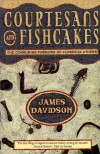 Courtesans and Fishcakes: The Consuming Passions of Classical Athens - James Davidson