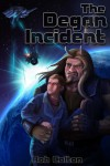The Degan Incident (Galactic Conspiracies) - Rob Colton